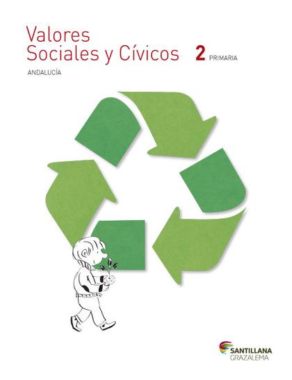 VALORES SOCIALES Y CÍVICOS 2 PRIMARIA ANDALUCÍA SANTILLANA GRAZALEMA.