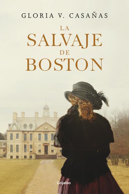 LA SALVAJE DE BOSTON.