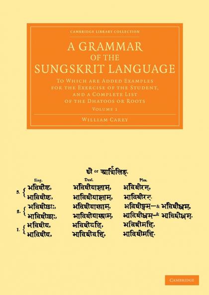 A GRAMMAR OF THE SUNGSKRIT LANGUAGE - VOLUME 1