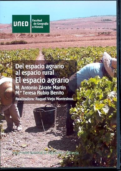 DEL ESPACIO AGRARIO AL ESPACIO RURAL : EL ESPACIO AGRARIO