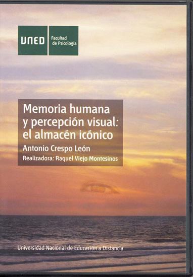 MEMORIA HUMANA Y PERCEPCIÓN VISUAL : EL ALMACÉN ICÓNICO