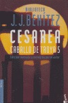 CESAREA. CABALLO DE TROYA 5.