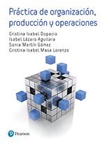 PRÁCTICA DE ORGANIZACIÓN. PRODUCCION Y OPERACIONES.