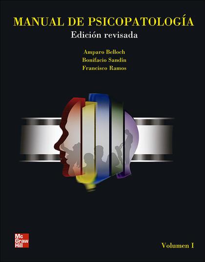 MANUAL DE PSICOPATOLOGÍA, VOL. I, . EDICIÓN REVISADA Y ACTUALIZADA.