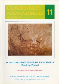EL ALTOARAGÓN ANTES DE LA HISTORIA. (EDAD DE PIEDRA)