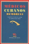 MÉDICOS CUBANOS : MEMORIAS