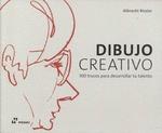 DIBUJO CREATIVO - 100 TRUCOS PARA DESARROLLAR TU TALENTO
