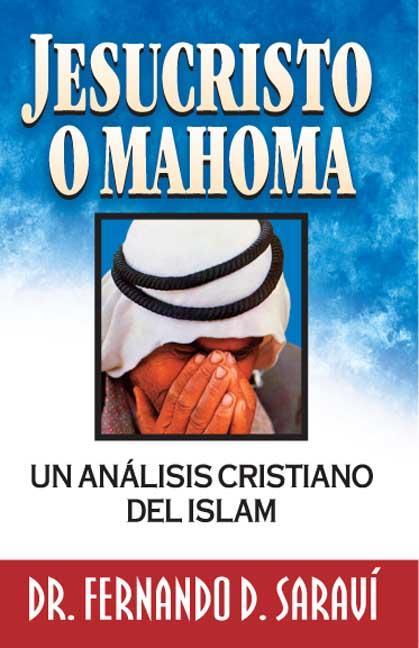 JESUCRISTO O MAHOMA