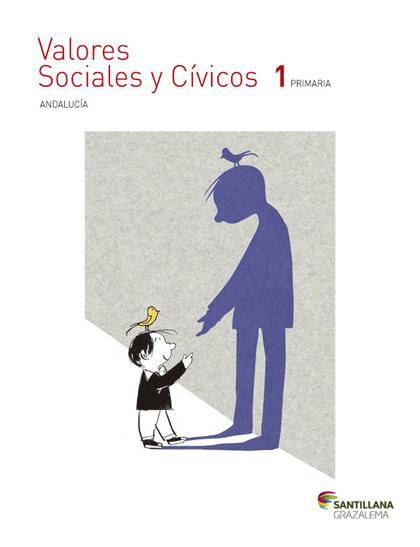 VALORES SOCIALES Y CIVICOS 1 PRIMARIA GRAZALEMA.