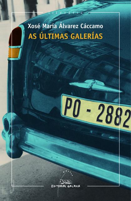 AS ÚLTIMAS GALERÍAS