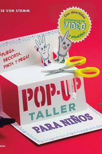 TALLER DE POP-UP PARA NIÑOS. PLIEGA, RECORTA, PINTA Y PEGA