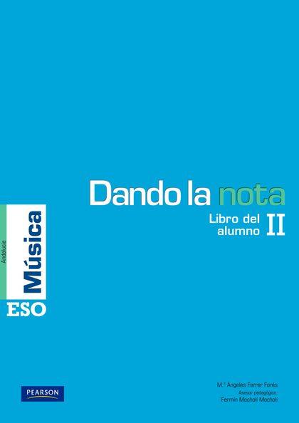 DANDO LA NOTA II LIBRO DEL ALUMNO (ANDALUCÍA).