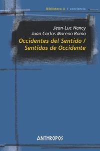 OCCIDENTES DEL SENTIDO ; SENTIDOS DE OCCIDENTE.