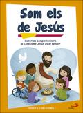 SOM ELS DE JESÚS (LLIBRE D´ACTIVITATS) INICIACIÓ A LA VIDA CRISTIANA 2          MATERIALS COMPL