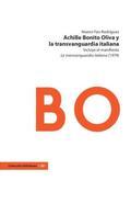 ACHILLE BONITO OLIVA Y LA TRANSVANGUARDIA ITALIANA. INCLUYE EL MANIFIESTO: LA TRANSVANGUARDIA I