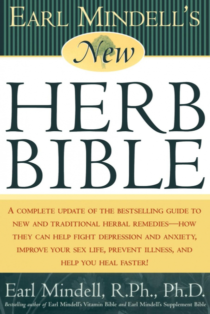 EARL MINDELL´S NEW HERB BIBLE