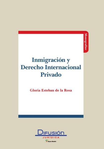INMIGRACION Y DERECHO INTERNACIONAL PRIVADO.