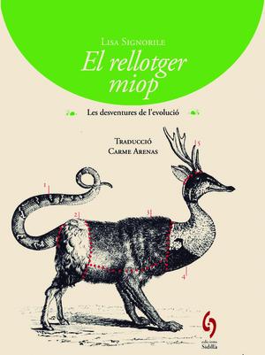 EL RELLOTGER MIOP. LES DESVENTURES DE L´EVOLUCIÓ
