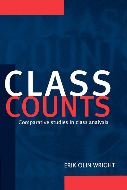 CLASS COUNTS. COMPARATIVE STUDIES IN CLASS ANALYSIS
