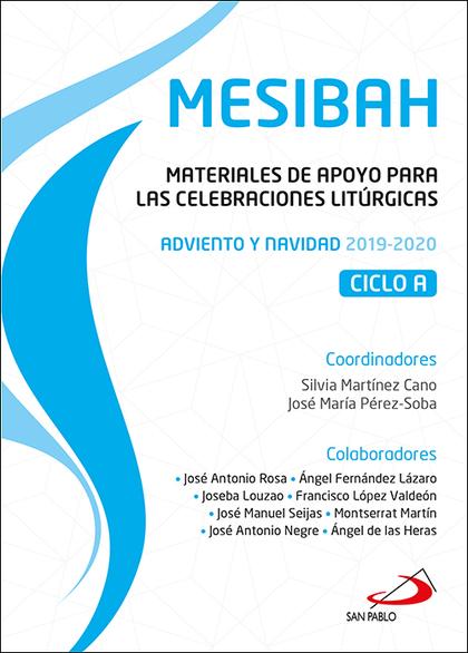 MESIBAH. MATERIALES DE APOYO PARA LAS CELEBRACIONES LITÚRGICAS. ADVIENTO Y NAVIDAD 2019-2