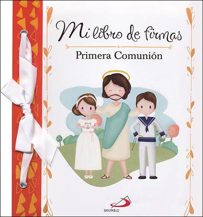 MI LIBRO DE FIRMAS. PRIMERA COMUNION (ROJO)
