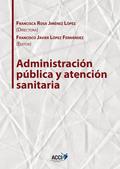 ADMINISTRACIÓN PÚBLICA Y ATENCIÓN SANITARIA.
