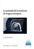 LA TRASTIENDA DE LA ENSEÑANZA DE LENGUAS EXTRANJERAS.