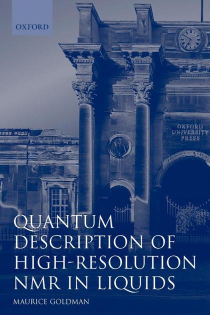 QUANTUM DESCRIPTION OF HIGH-RESOLUTION NMR IN LIQUIDS