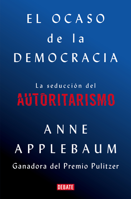 EL OCASO DE LA DEMOCRACIA                                                       EL FRACASO DE L