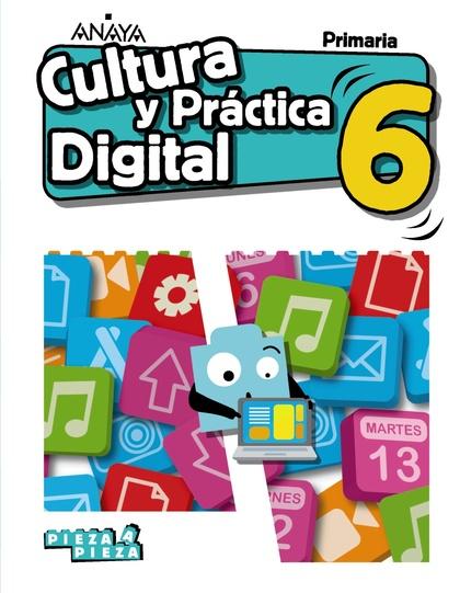 CULTURA Y PRÁCTICA DIGITAL 6.