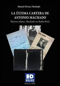 LA ULTIMA CARTERA DE ANTONIO MACHADO