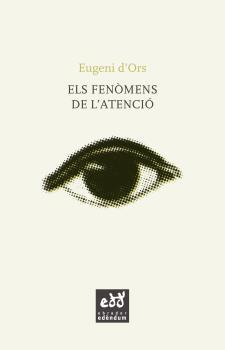 ELS FENÒMENS DE L´ATENCIÓ