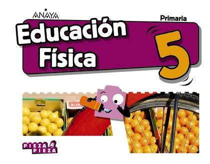 EDUCACIÓN FÍSICA 5..