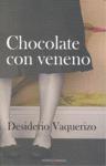 CHOCOLATE CON VENENO.