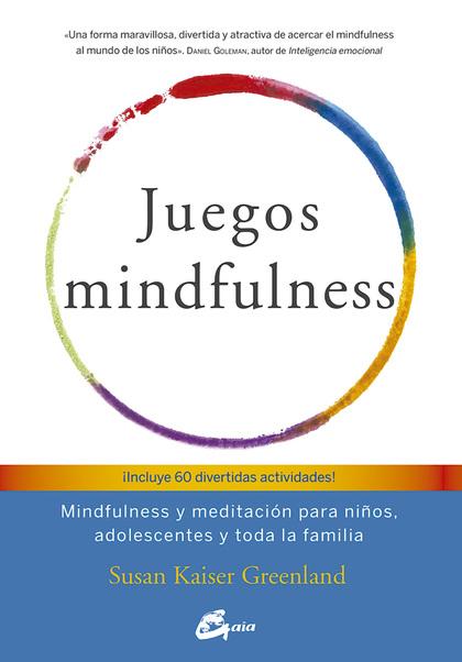 JUEGOS MINDFULNESS                                                              MINDFULNESS Y M