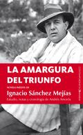 LA AMARGURA DEL TRIUNFO : NOVELA INÉDITA