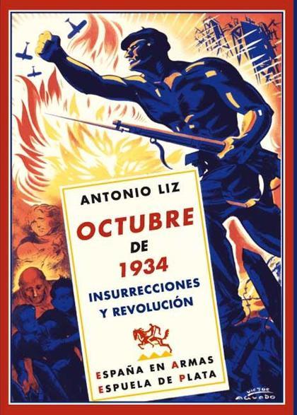 OCTUBRE DE 1934 : INSURRECCIONES Y REVOLUCIÓN