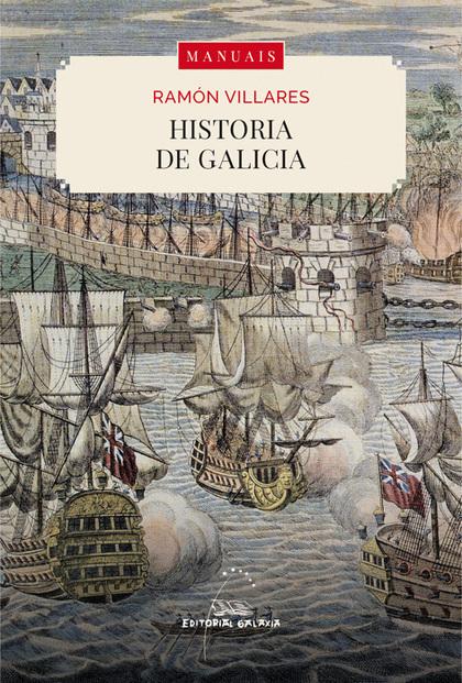 HISTORIA DE GALICIA.