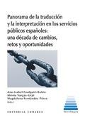 PANORAMA DE LA TRADUCCIÓN Y LA INTERPRETACIÓN EN LOS SERVICIOS PÚBLICOS ESPAÑOLE.