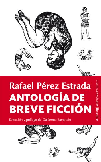 ANTOLOGÍA DE BREVE FICCIÓN. RAFAEL PÉREZ ESTRADA