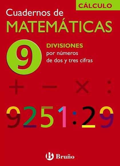 DIVISIONES CON NÚMEROS DE DOS Y TRES CIFRAS, MATEMÁTICAS, EDUCACIÓN PRIMARIA. CUADERNO