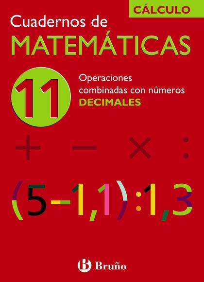 OPERACIONES CON NÚMEROS DECIMALES, MATEMÁTICAS, EDUCACIÓN PRIMARIA.  CUADERNO