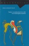 TARTESO: LA CONSTRUCCIÓN DE UN MITO EN LA HISTORIOGRAFÍA ESPAÑOLA