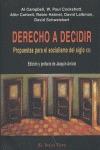 DERECHO A DECIDIR: PROPUESTAS PARA EL SOCIALISMO DEL SIGLO XXI