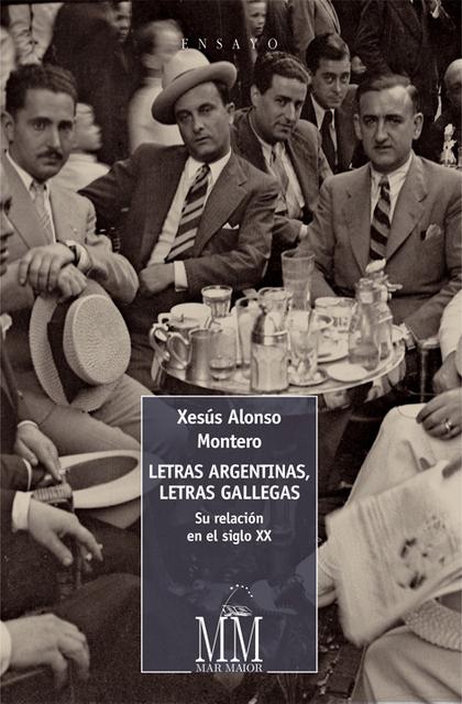 LETRAS ARGENTINAS, LETRAS GALLEGAS                                              SU RELACIÓN EN