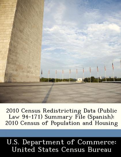 2010 CENSUS REDISTRICTING DATA (PUBLIC LAW 94-171) SUMMARY FILE (SPANISH)