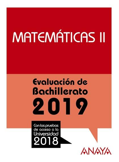 EVALUACIÓN DE BACHILLERATO 2018. MATEMÁTICAS II. CC. NATURALES  **ANAY