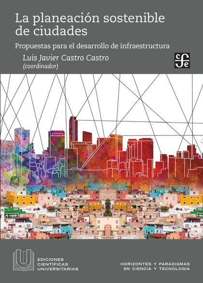 La planeación sostenible de ciudades