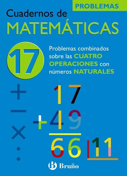PROBLEMAS COMBINADOS SOBRE LAS CUATRO OPERACIONES CON NÚMEROS NATURALES, MATEMÁTICAS, EDUCACIÓN