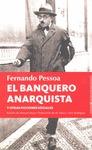 EL BANQUERO ANARQUISTA Y OTRAS FICCIONES SOCIALES